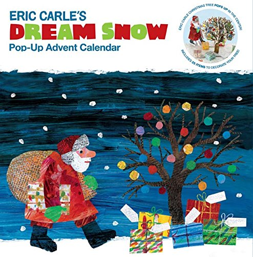 The World of Eric Carle(TM) Eric Carle's Dream Snow Pop-Up Advent Calendar: (Childrens Advent Calendar, Childrens Christmas Books, Childrens Calendars) (Eric Carle (ERIC))