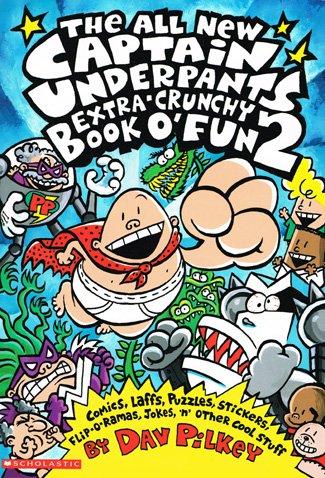 CAPTAIN UNDERPANTS EXTRA-CRUNCHY BOOK O\' FUN 02: BK. 2