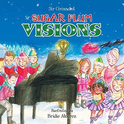 SUGAR PLUM VISIONS by Sir Grinsalot (2014-10-24)