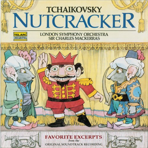 Tchaikovsky: The Nutcracker: Favorite Excerpts From The Ballet