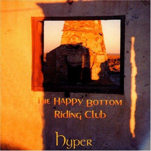 Happy Bottom Riding Club by Hyper (2000-08-29)