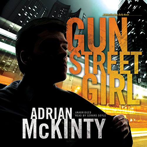 Gun Street Girl: Detective Sean Duffy, Book 4